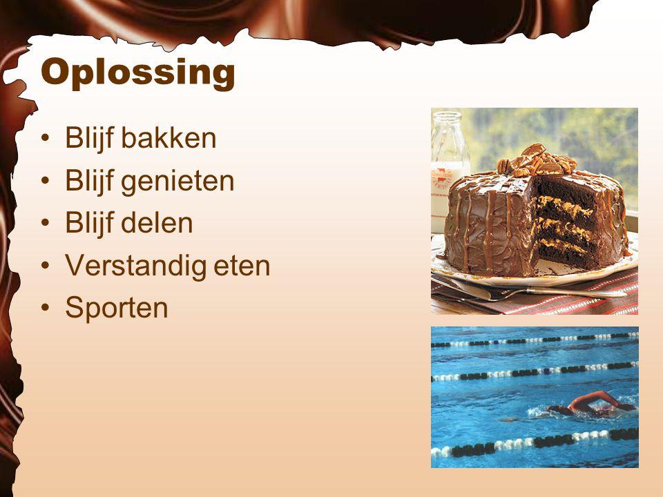 Conclusie Chocoladetaart is een verleiding en daarom gevaarlijk voor iedereen die geen sterke wil heeft.