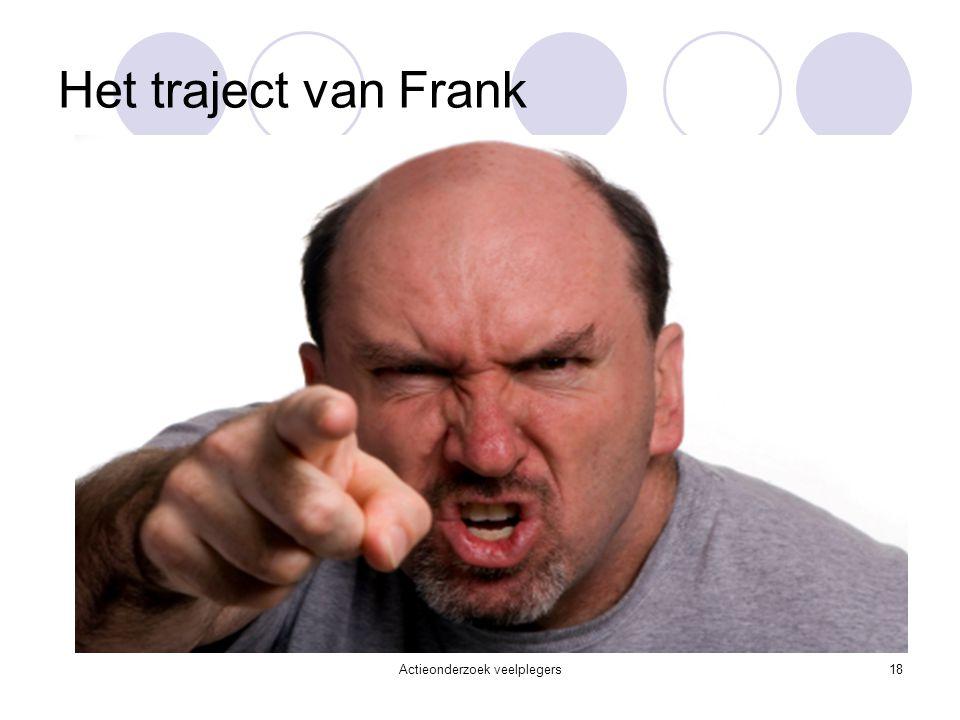 Het traject van Frank Actieonderzoek veelplegers18