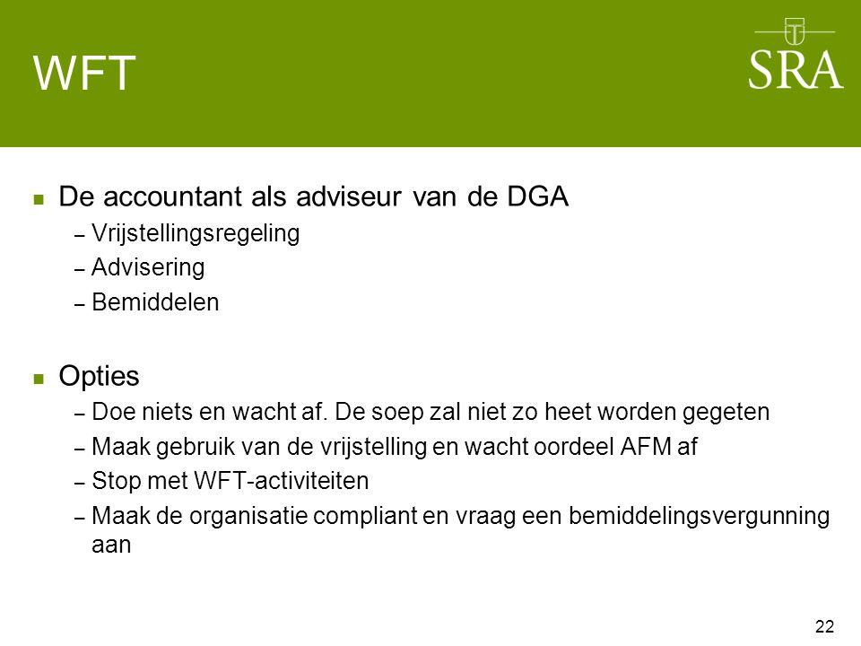 WFT De accountant als adviseur van de DGA – Vrijstellingsregeling – Advisering – Bemiddelen Opties – Doe niets en wacht af.