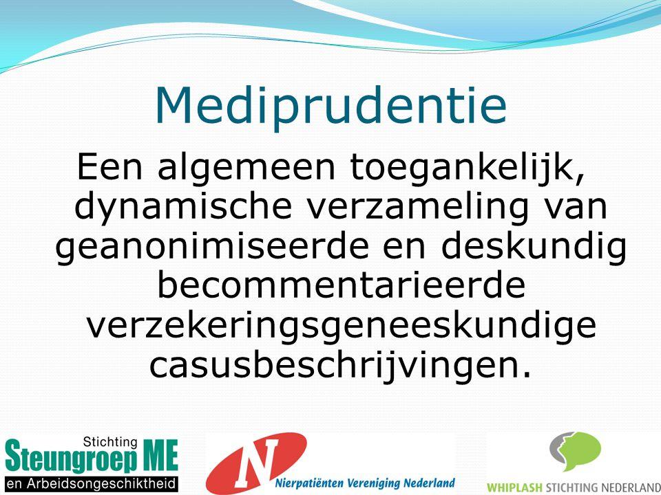 Mediprudentie Een algemeen toegankelijk, dynamische verzameling van geanonimiseerde en deskundig becommentarieerde verzekeringsgeneeskundige casusbeschrijvingen.