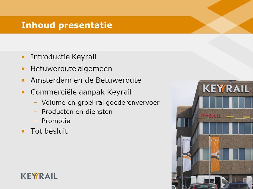 2 Inhoud presentatie Introductie Keyrail Betuweroute algemeen Amsterdam en de Betuweroute Commerciële aanpak Keyrail –Volume en groei railgoederenvervoer –Producten en diensten –Promotie Tot besluit