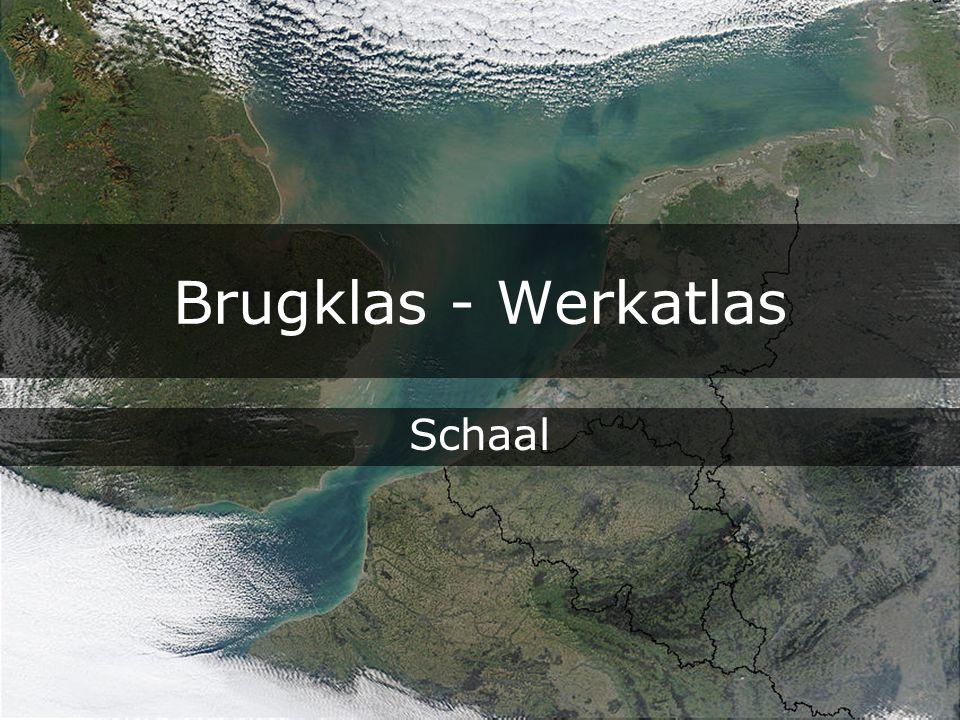 Brugklas - Werkatlas De SCHAAL van de kaart is de verhouding tussen de afstand op een kaart en de afstand in het echt, dus in de werkelijkheid