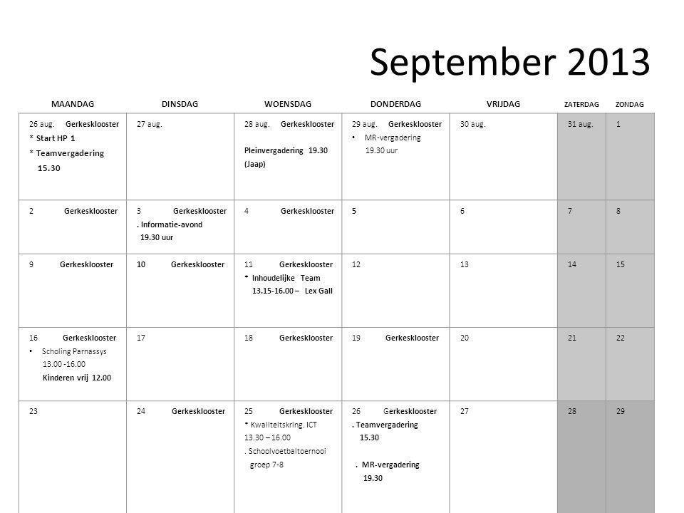 September 2013 MAANDAGDINSDAGWOENSDAGDONDERDAGVRIJDAG ZATERDAGZONDAG 26 aug.