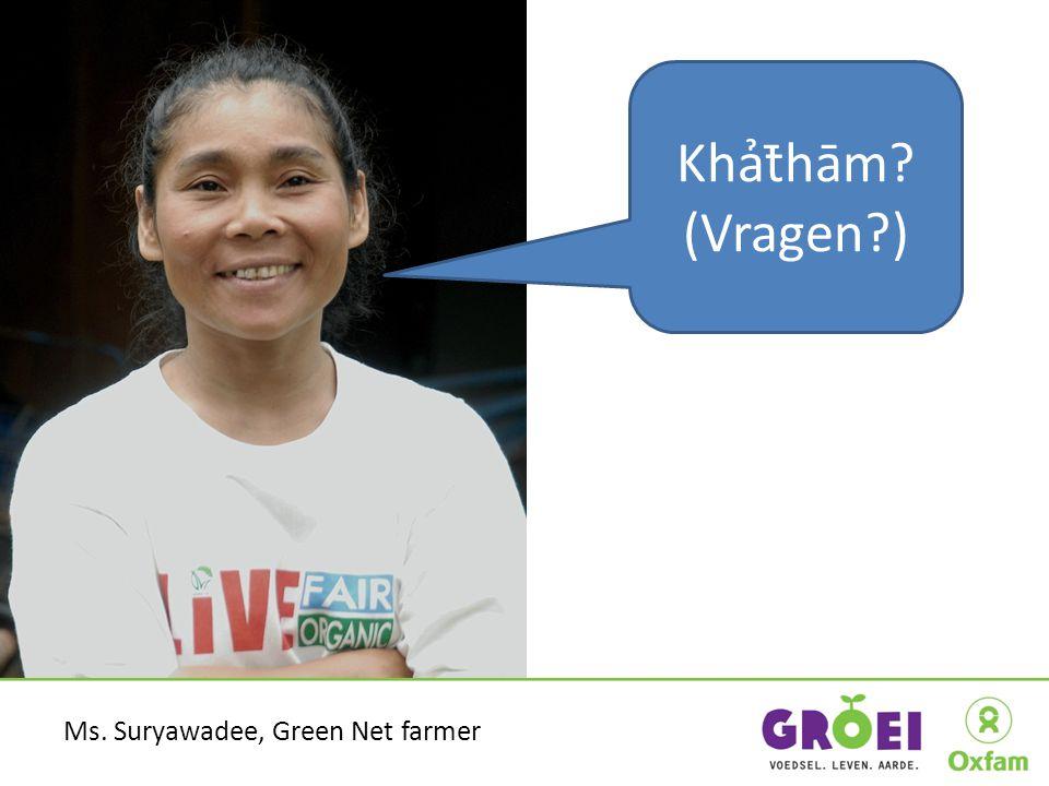 36 Khảt̄hām? (Vragen?) Ms. Suryawadee, Green Net farmer