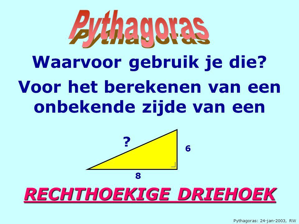 Pythagoras: 24-jan-2003, RW Stel je hebt 2 vierkanten Wat kan je dan van de oppervlakten van deze 2 vierkanten zeggen?