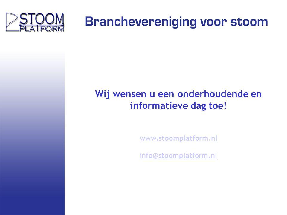 Wij wensen u een onderhoudende en informatieve dag toe! www.stoomplatform.nl info@stoomplatform.nl