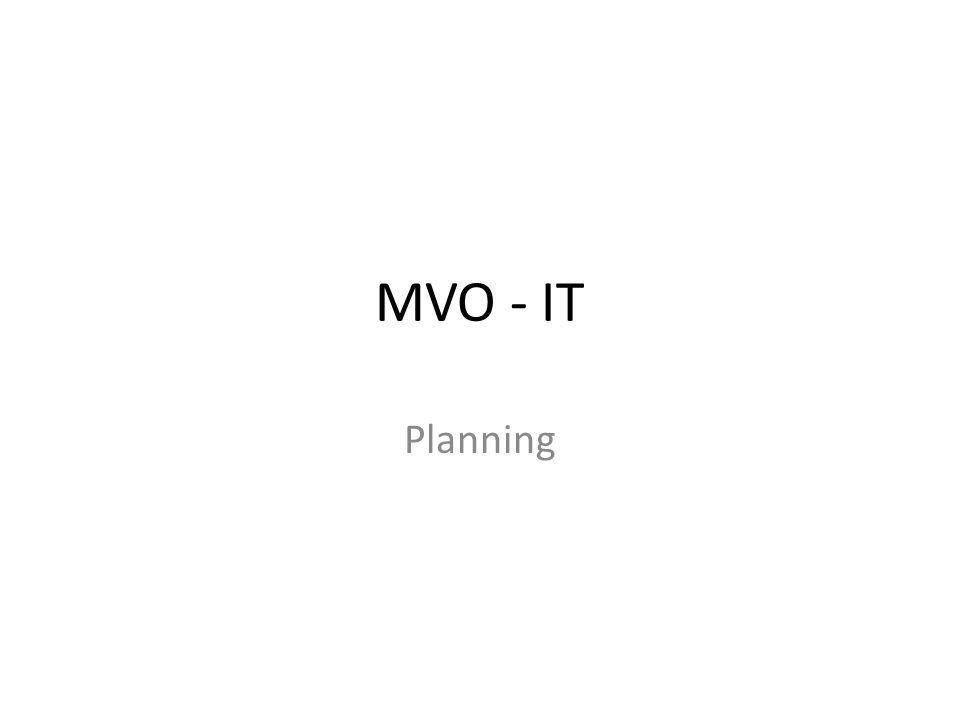 MVO - IT Planning