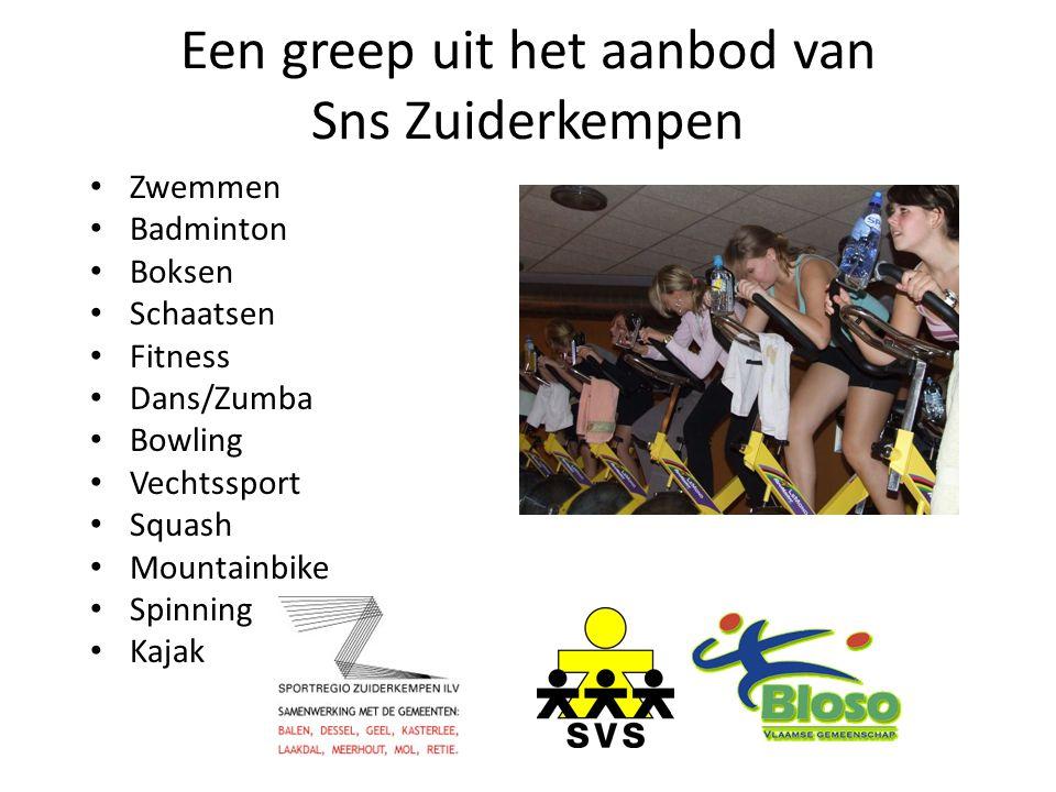 Een greep uit het aanbod van Sns Zuiderkempen Zwemmen Badminton Boksen Schaatsen Fitness Dans/Zumba Bowling Vechtssport Squash Mountainbike Spinning K