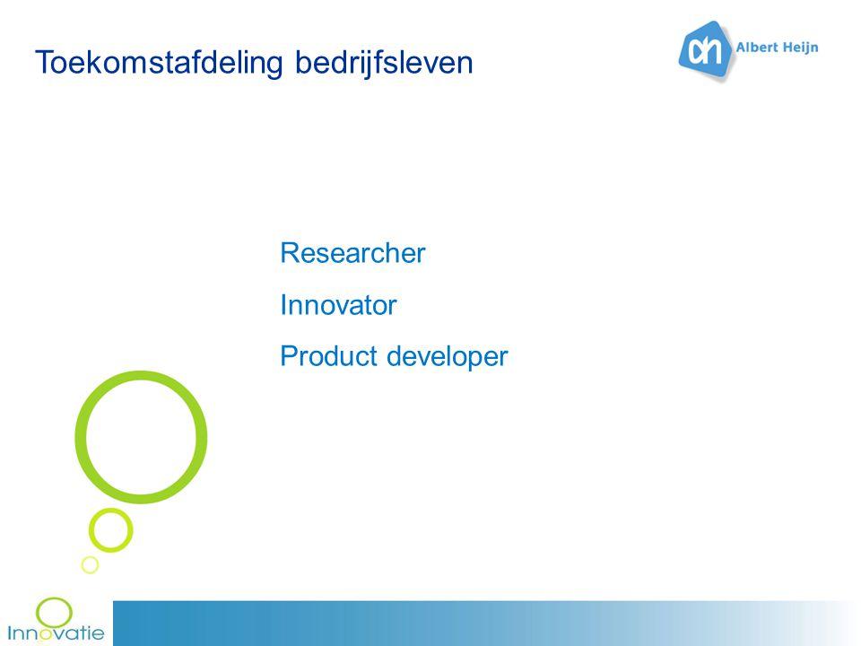 Toekomstafdeling bedrijfsleven Researcher Innovator Product developer
