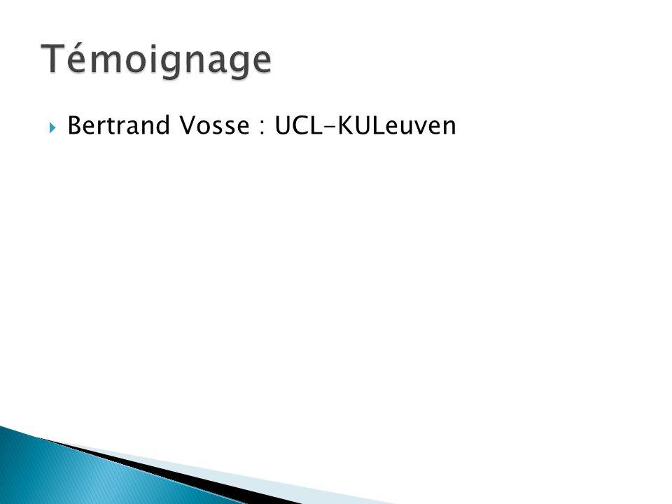  Bertrand Vosse : UCL-KULeuven