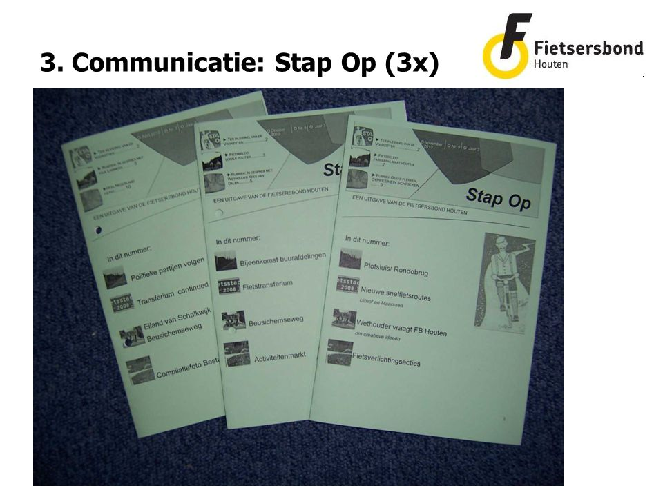 3. Communicatie: Stap Op (3x)