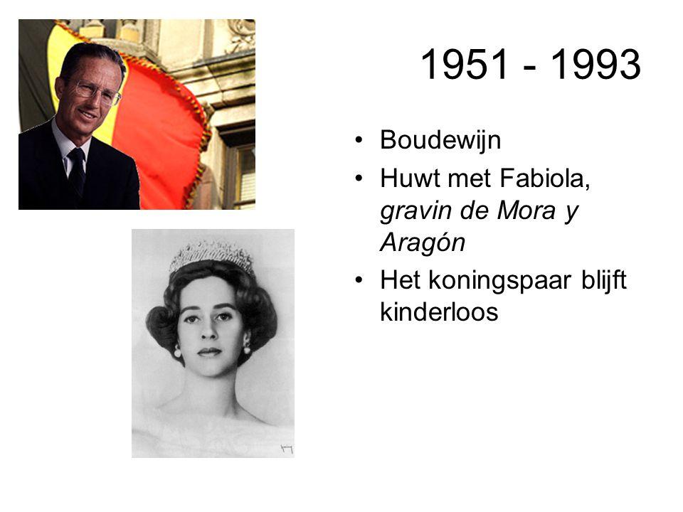 1951 - 1993 Boudewijn Huwt met Fabiola, gravin de Mora y Aragón Het koningspaar blijft kinderloos
