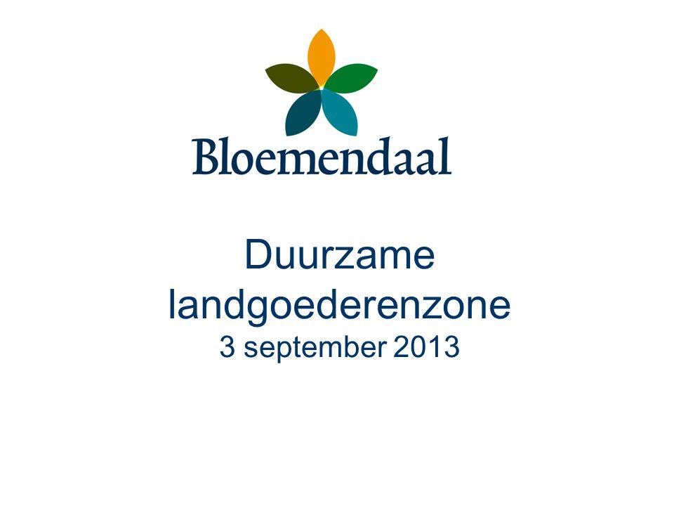 Aanleiding Nota landgoederen 1995 Structuurvisie Bloemendaal 2023 Behoud en versterking van de kwaliteiten van de landgoederenzone.