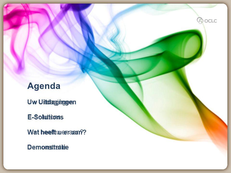 Agenda Uw Uitdagingen E-Solutions Wat heeft u er aan? Demonstratie E-Solutions Wat heeft u er aan? Demonstratie