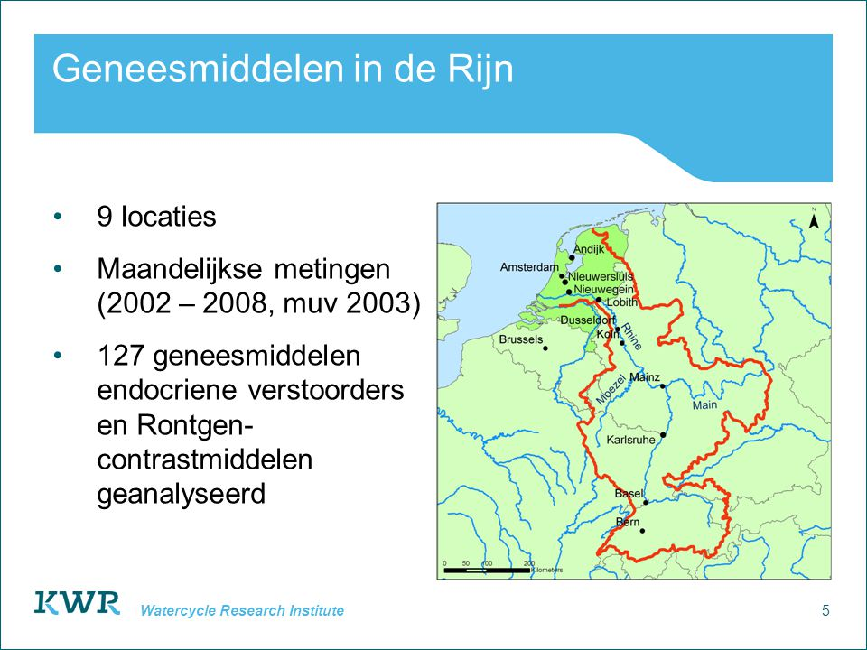 5 Watercycle Research Institute Geneesmiddelen in de Rijn 9 locaties Maandelijkse metingen (2002 – 2008, muv 2003) 127 geneesmiddelen endocriene verst