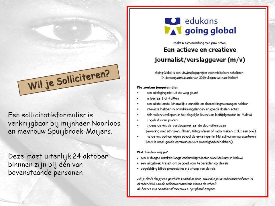 Wil je Solliciteren? Een sollicitatieformulier is verkrijgbaar bij mijnheer Noorloos en mevrouw Spuijbroek-Maijers. Deze moet uiterlijk 24 oktober bin