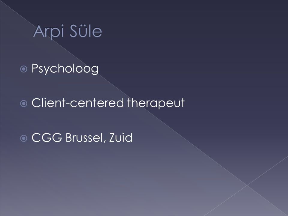  Psycholoog  Client-centered therapeut  CGG Brussel, Zuid