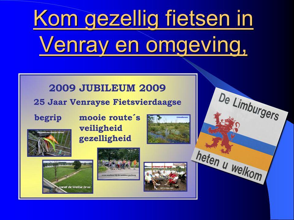 Kom gezellig fietsen in Venray en omgeving,