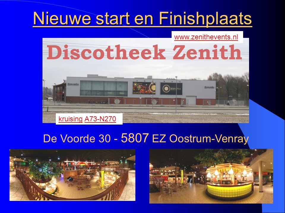 Nieuwe start en Finishplaats De Voorde 30 - 5807 EZ Oostrum-Venray kruising A73-N270 www.zenithevents.nl