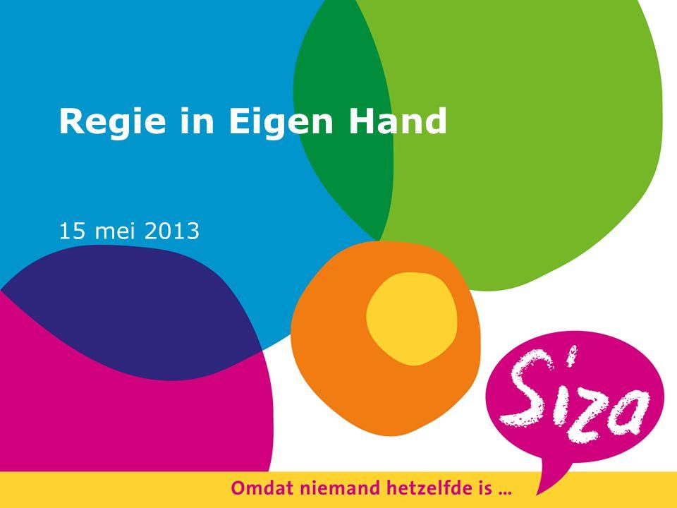 Regie in Eigen Hand 15 mei 2013