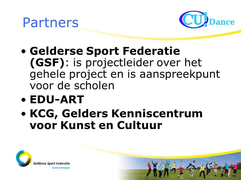 Gelderse Sport Federatie (GSF): is projectleider over het gehele project en is aanspreekpunt voor de scholen EDU-ART KCG, Gelders Kenniscentrum voor Kunst en Cultuur Partners