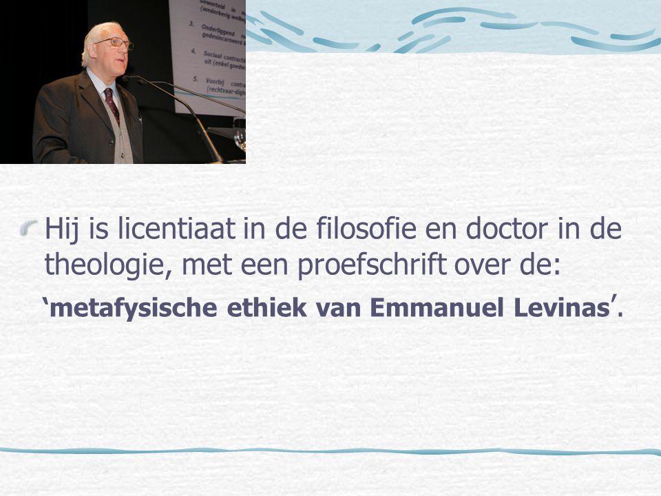 Hij is licentiaat in de filosofie en doctor in de theologie, met een proefschrift over de: 'metafysische ethiek van Emmanuel Levinas '.