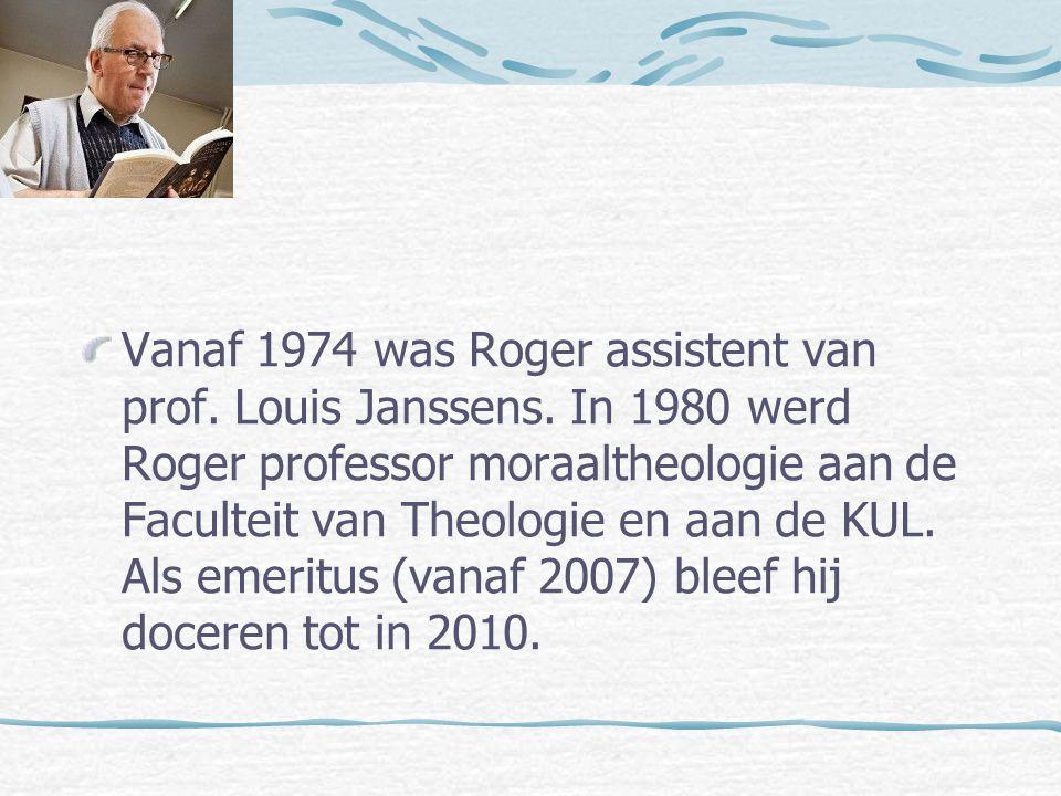 Vanaf 1974 was Roger assistent van prof.Louis Janssens.