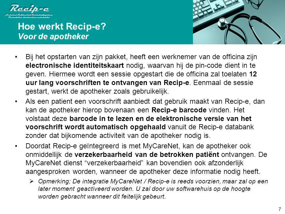 Recip-e Ambulant Elektronisch Voorschrijfsysteem Prescription électronique ambulatoire Recip-e Ambulant Elektronisch Voorschrijfsysteem Prescription é