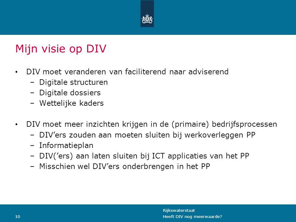 Rijkswaterstaat 10Heeft DIV nog meerwaarde.