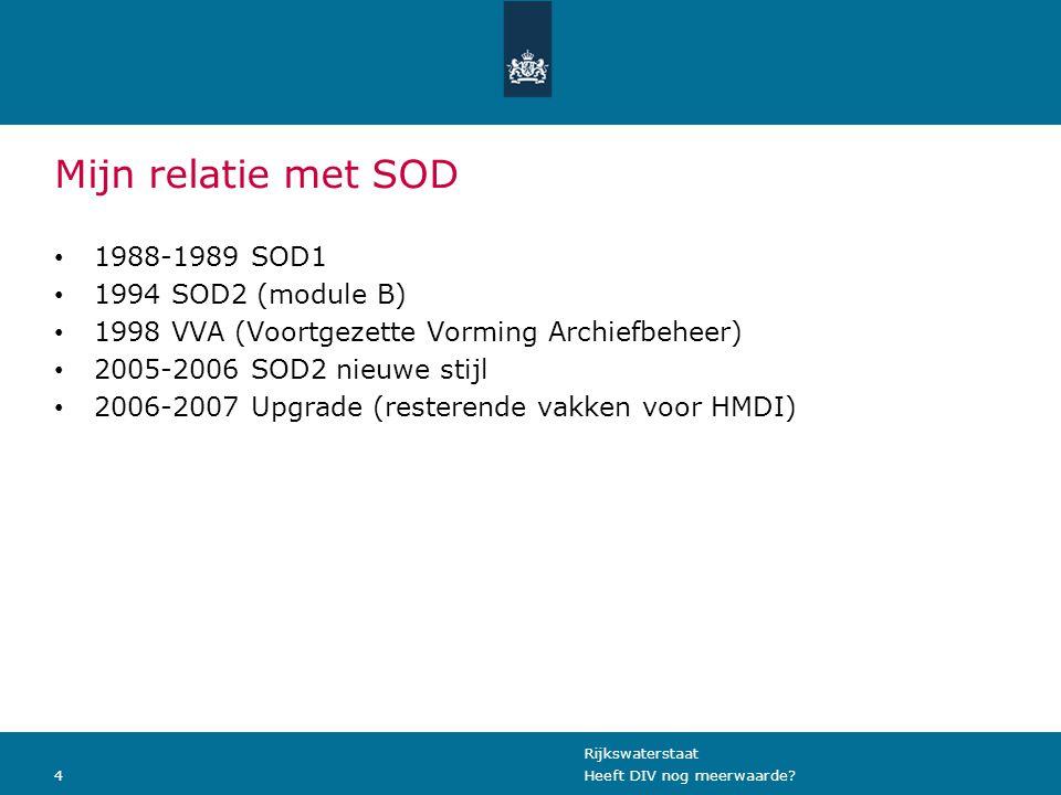 Rijkswaterstaat 4Heeft DIV nog meerwaarde.