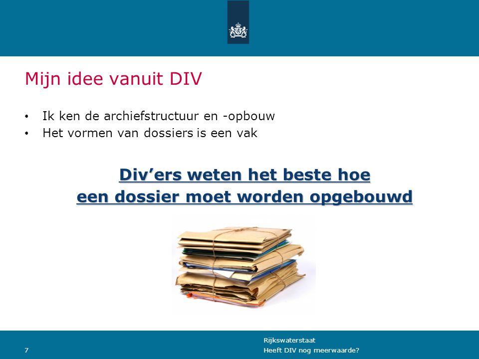 Rijkswaterstaat 7Heeft DIV nog meerwaarde.