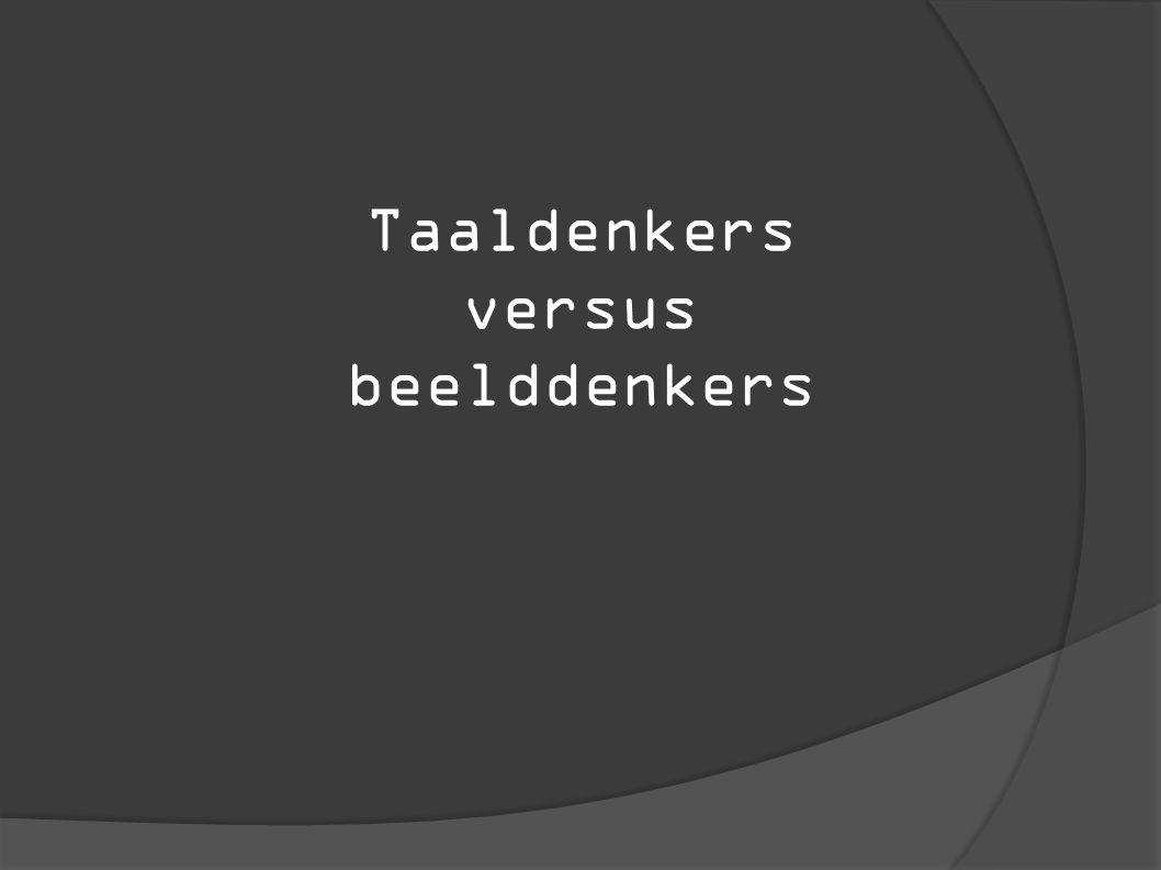 Taaldenkers versus beelddenkers