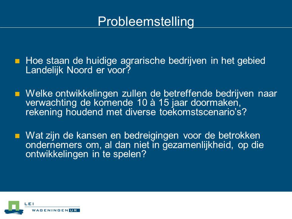Werkwijze Structuur agrarische sector Landelijk Noord in beeld gebracht, o.a.