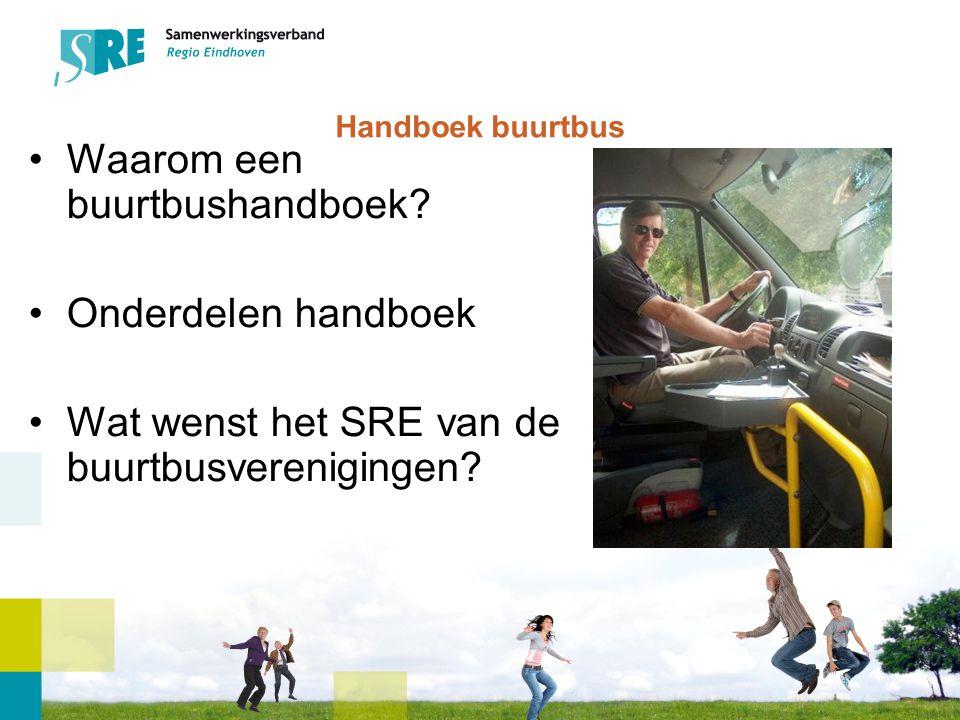 Handboek buurtbus Waarom een buurtbushandboek.