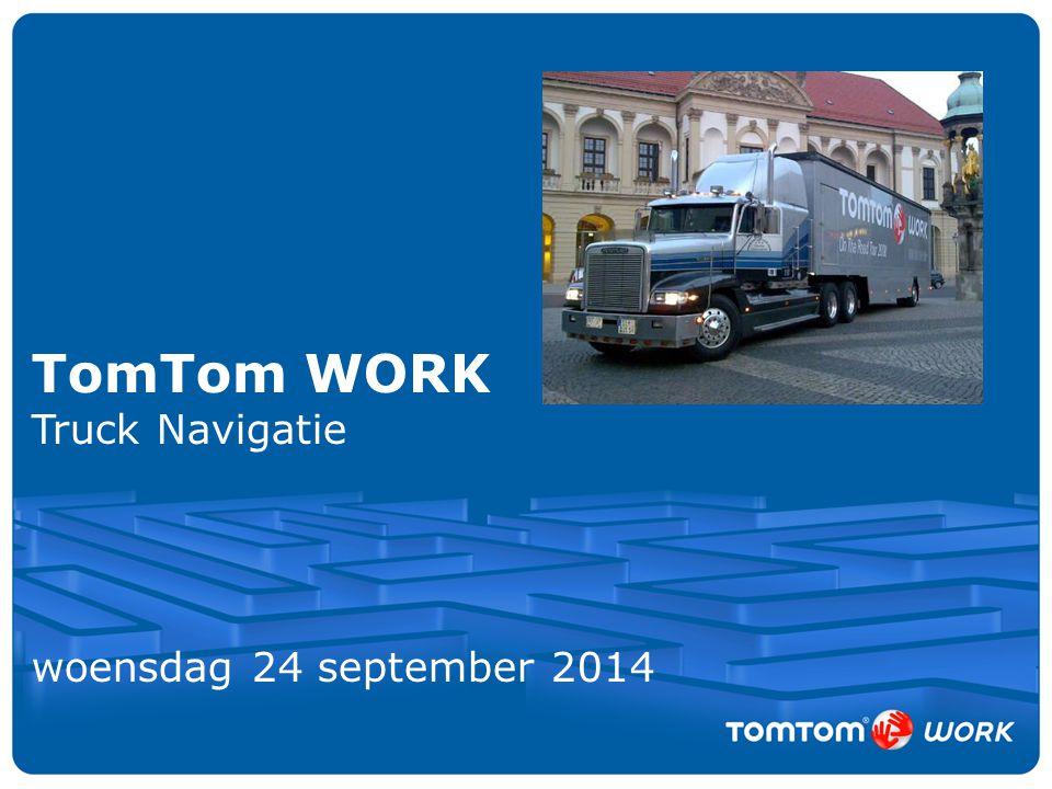 TomTom WORK Truck Navigatie woensdag 24 september 2014