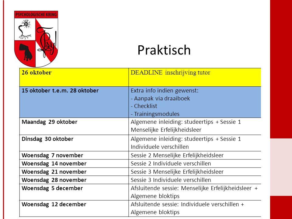 Praktisch Psychologische Kring Leuven www.psychokring.be 26 oktoberDEADLINE inschrijving tutor 15 oktober t.e.m.