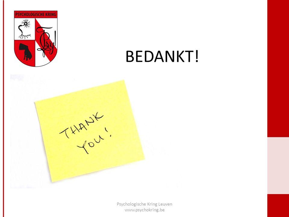 BEDANKT! Psychologische Kring Leuven www.psychokring.be