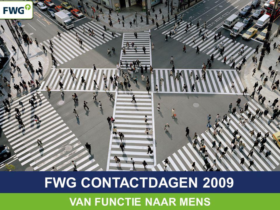 VAN FUNCTIE NAAR MENS FWG CONTACTDAGEN 2009