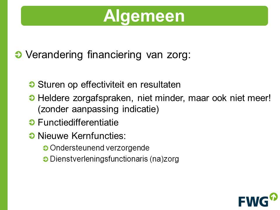 Verandering financiering van zorg: Sturen op effectiviteit en resultaten Heldere zorgafspraken, niet minder, maar ook niet meer.