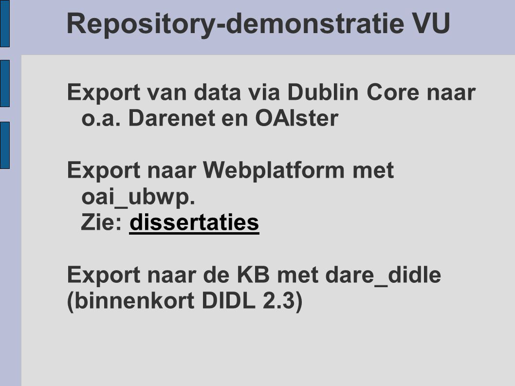 Repository-demonstratie VU Export van data via Dublin Core naar o.a.