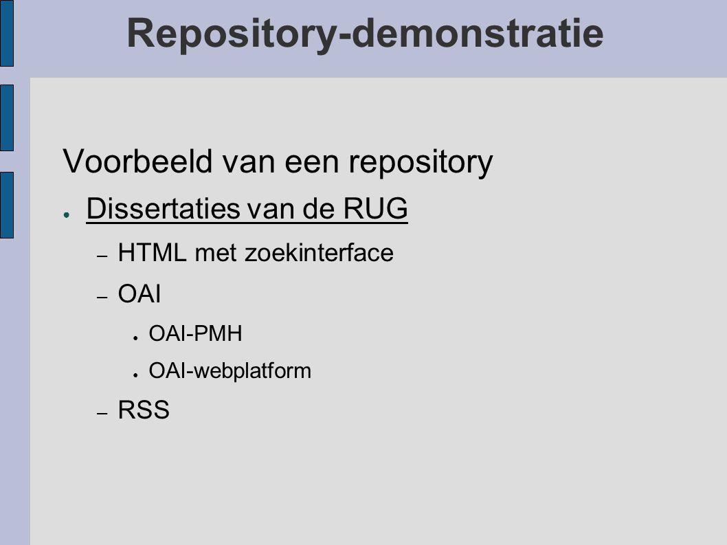 Repository-demonstratie Tot nu toe werden vooral diensten ontwikkeld met verzamelingen van veel uiteenlopende disciplines. Daar komt echter veranderin
