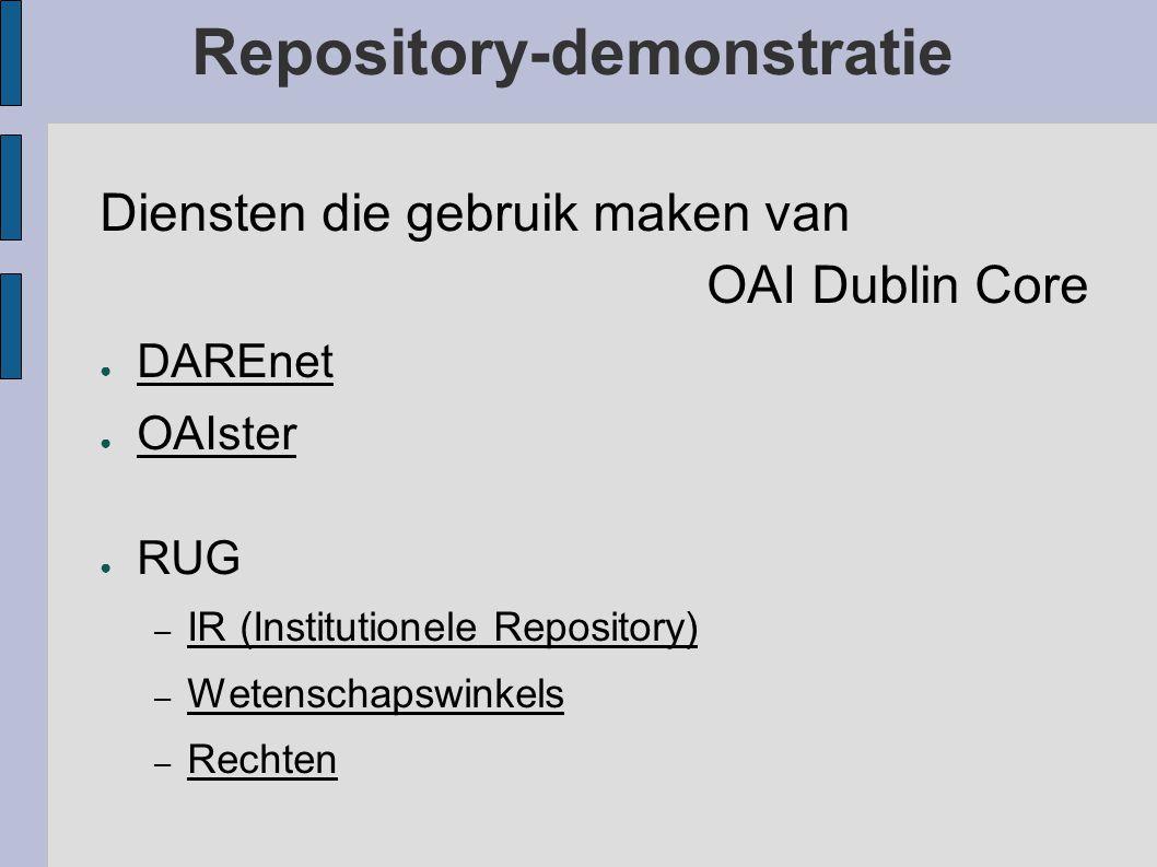 Repository-demonstratie Diensten die onze OAI-archieven aanbieden: ● Presentatie van gegevens m.b.v. HTML plus een zoekinterface ● XML: – RSS: Persone