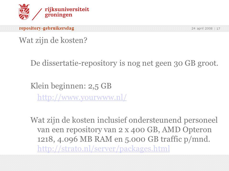 repository-gebruikersdag 24 april 2008 | 17 Wat zijn de kosten.