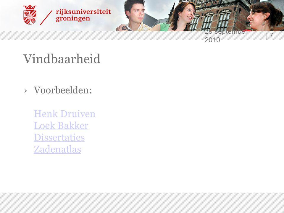29 september 2010 | 7 Vindbaarheid ›Voorbeelden: Henk Druiven Loek Bakker Dissertaties Zadenatlas Henk Druiven Loek Bakker Dissertaties Zadenatlas