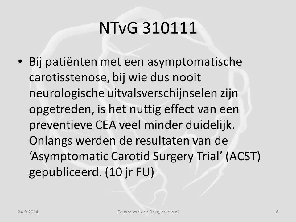 NTvG 310111 Bij patiënten met een asymptomatische carotisstenose, bij wie dus nooit neurologische uitvalsverschijnselen zijn opgetreden, is het nuttig