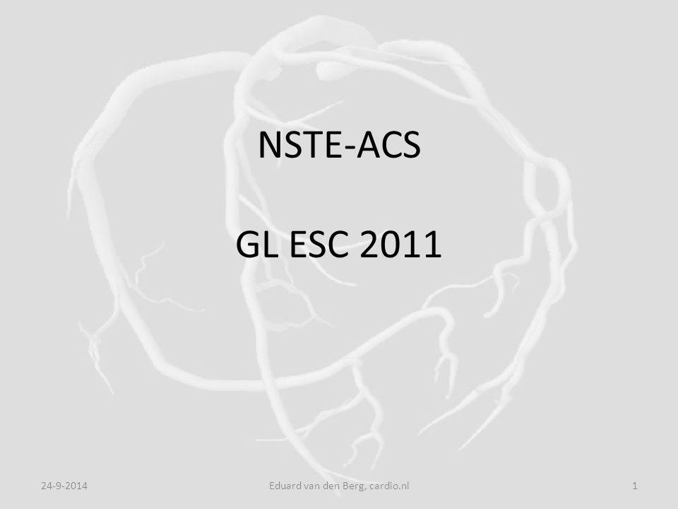 NSTE-ACS GL ESC 2011 24-9-20141Eduard van den Berg, cardio.nl
