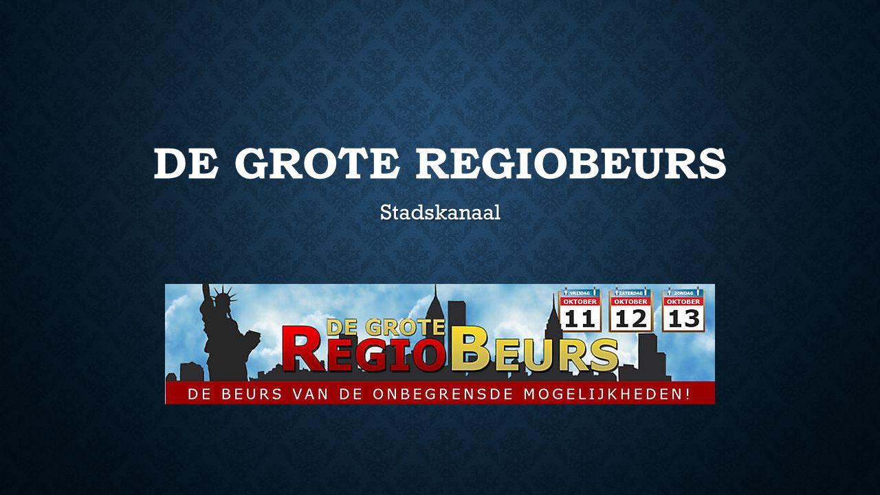 DE GROTE REGIOBEURS Stadskanaal
