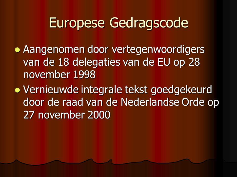 De Europese Gedragscode Deontologie 2002-2003 E. Boydens en E. Nieuwdorp