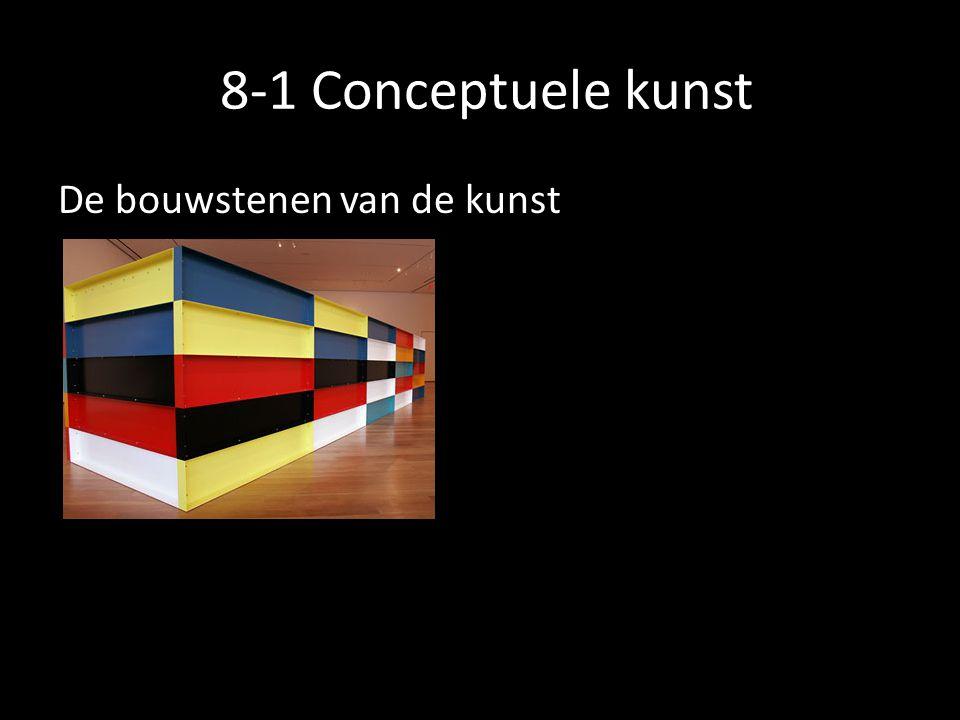 8-1 Conceptuele kunst De bouwstenen van de kunst
