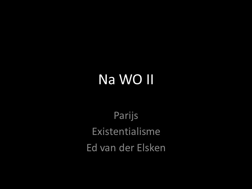 Na WO II Parijs Existentialisme Ed van der Elsken